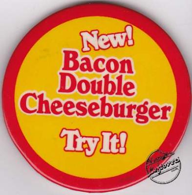 "1982 BURGER KING New Bacon Double Cheeseburger ""Try It"" Pin-back"