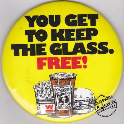 "COCA-COLA & DAS WIENERSCHNITZEL ""You Get To Keep the Glass Free"" Vintage Pinback"