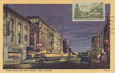 NEVADA 1951 STAMP COMMEMORATIVE First (1st ) Day Issue 3 Cent FIRST SETTLEMENT CENTENNIAL on Postcard of CENTER STREET RENO HOTEL GOLDEN
