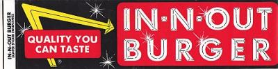 "IN-N-OUT BURGER Bumper Sticker ""Quality You Can Taste"" Discontinued Vintage"