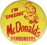 SPEEDEE 1959 MCDONALD'S Hamburgers First Logo Tin Metal Litho Pinback Button