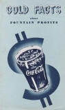 "COCA-COLA 1951 ""Cold Facts About Fountain Profits"" Corporate Brochure"